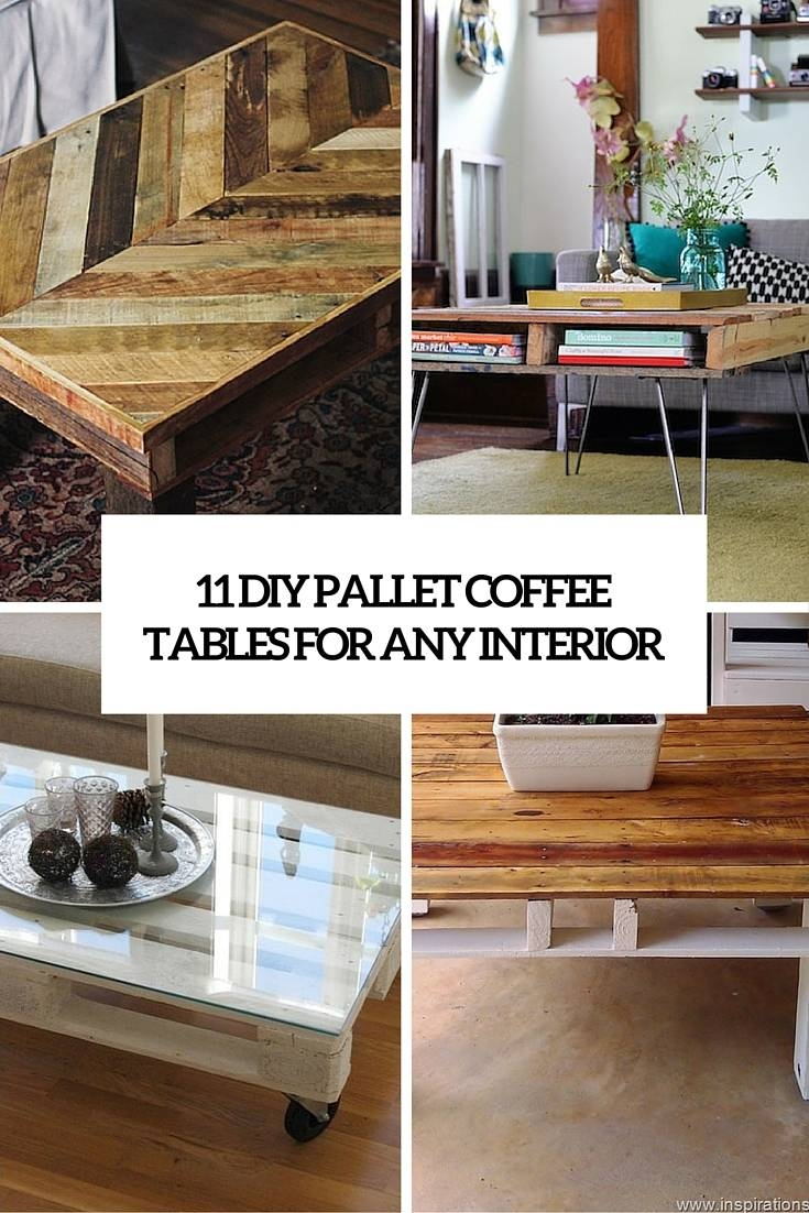 11 Diy Pallet Coffee Tables For Any Interior - Shelterness with regard to Ethnic Coffee Tables (Image 1 of 30)