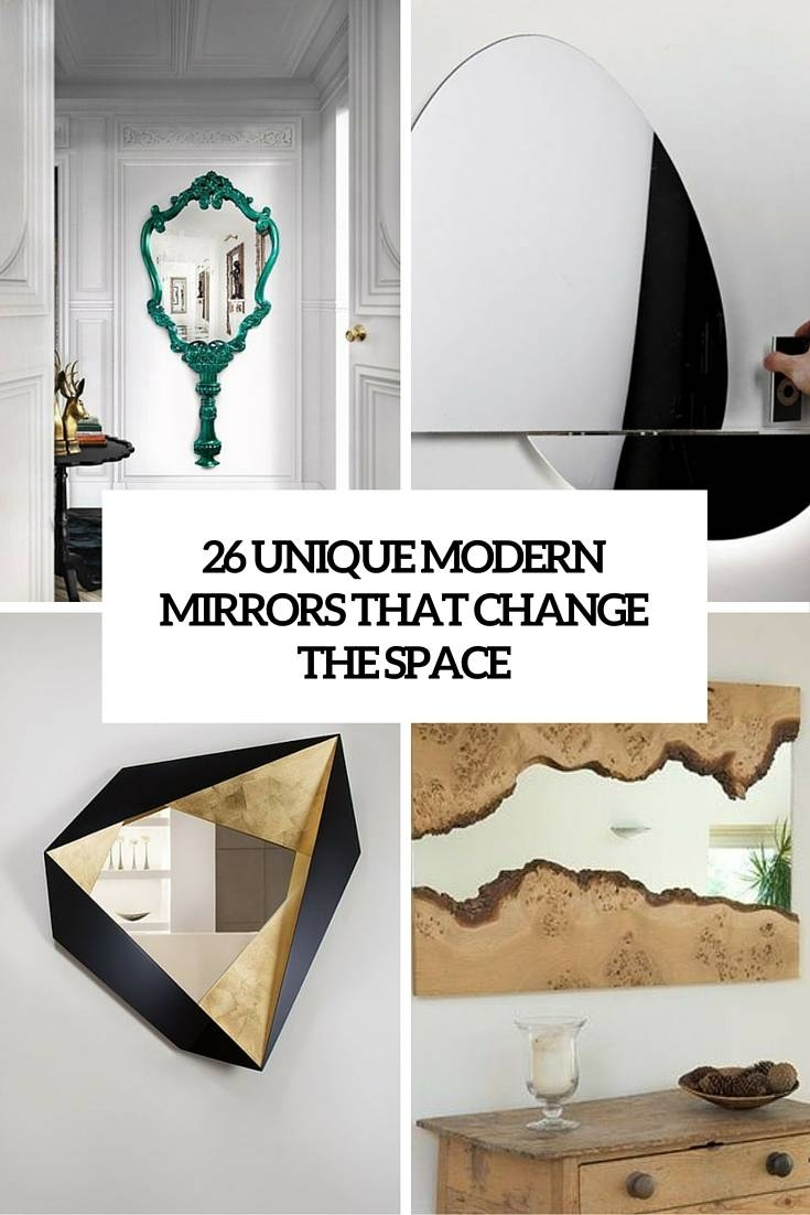 26 Unique Modern Mirrors That Completely Change The Space - Digsdigs within Modern Mirrors (Image 2 of 25)