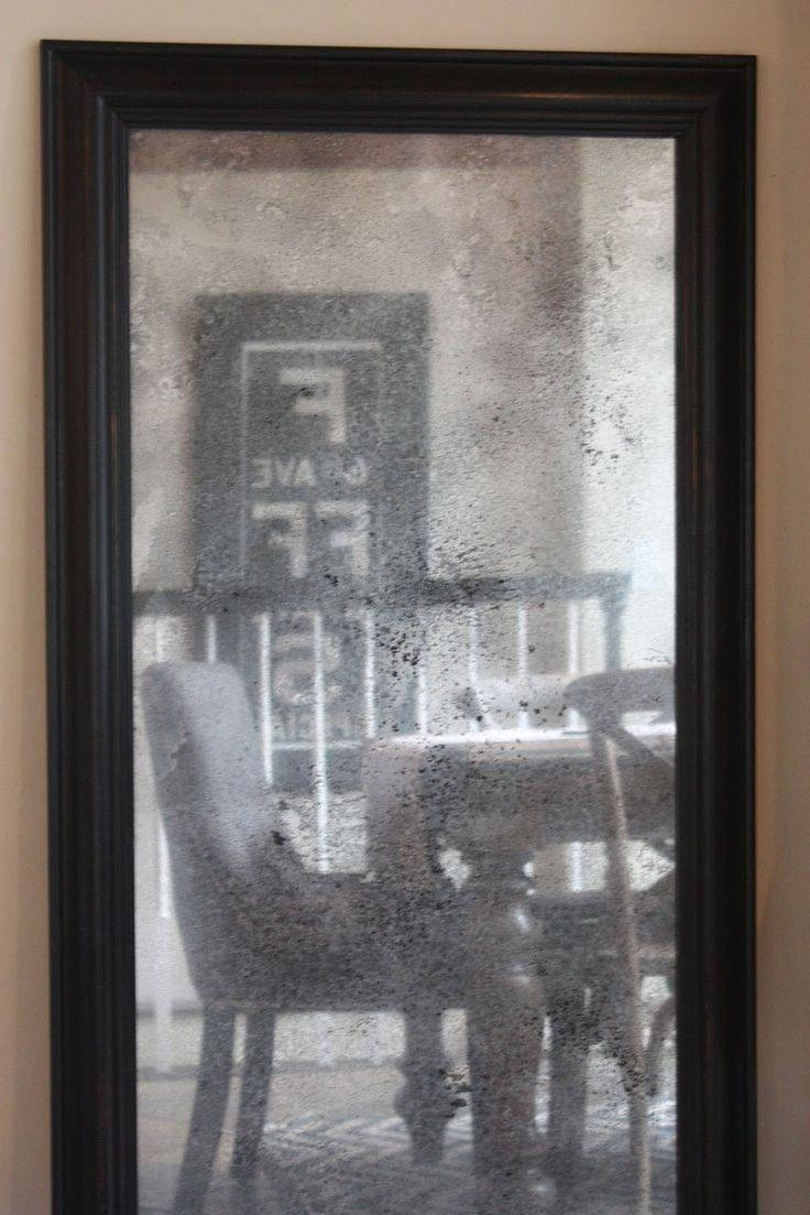 Best 25+ Distressed Mirror Ideas On Pinterest | Antiqued Mirror For Old Style Mirrors (View 2 of 25)