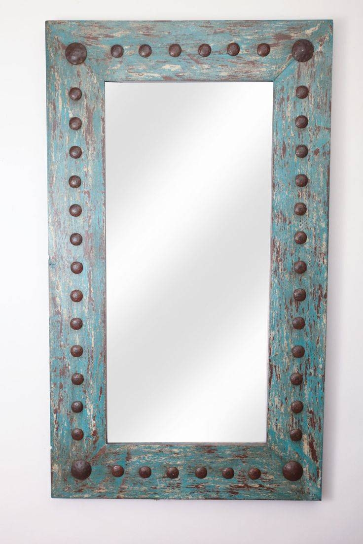 Best 25+ Western Mirror Ideas Only On Pinterest | Rustic Mirrors regarding Mirrors With Blue Frame (Image 7 of 25)