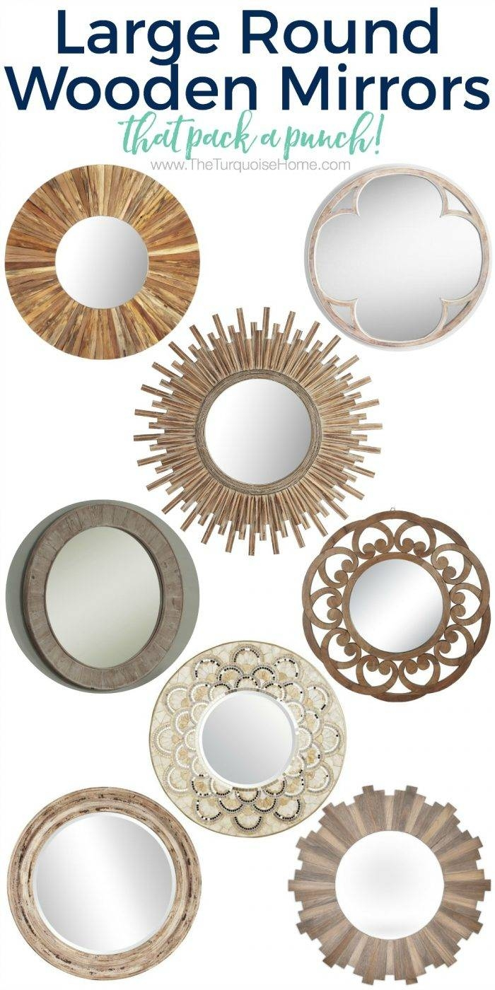 10 Large Round Mirrors We Love | The Turquoise Home Throughout Large Round Wooden Mirrors (View 1 of 15)