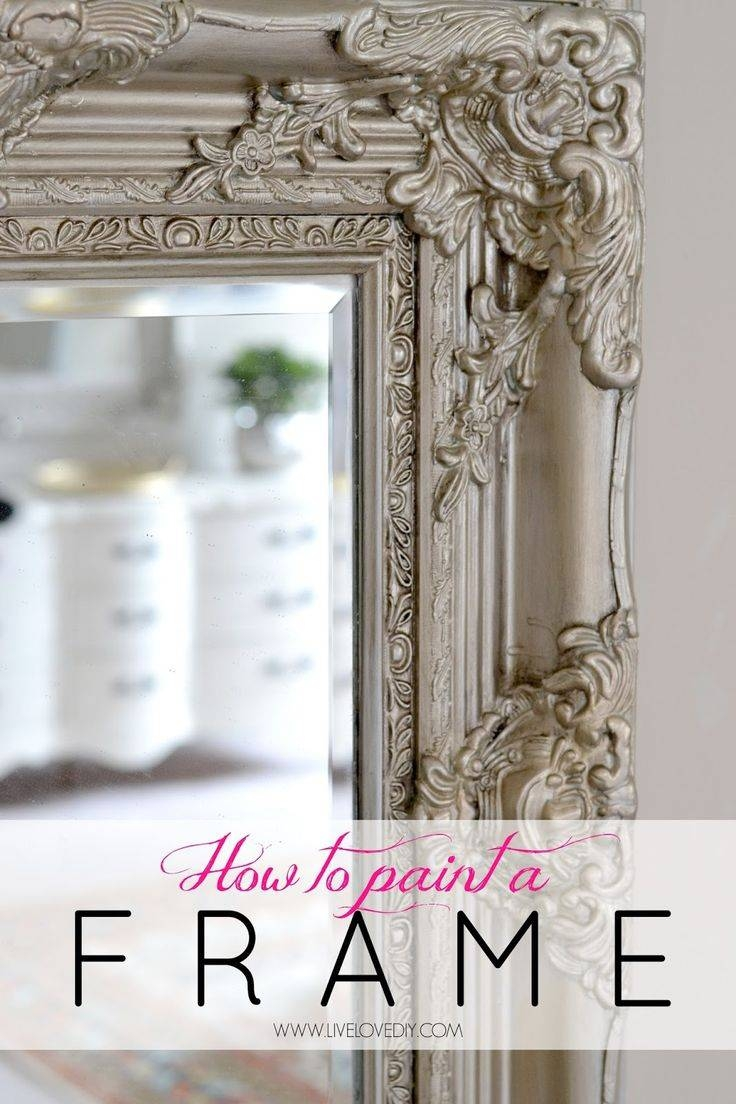 25+ Best Painted Mirror Frames Ideas On Pinterest | Painting A pertaining to Large Gold Antique Mirrors (Image 1 of 15)