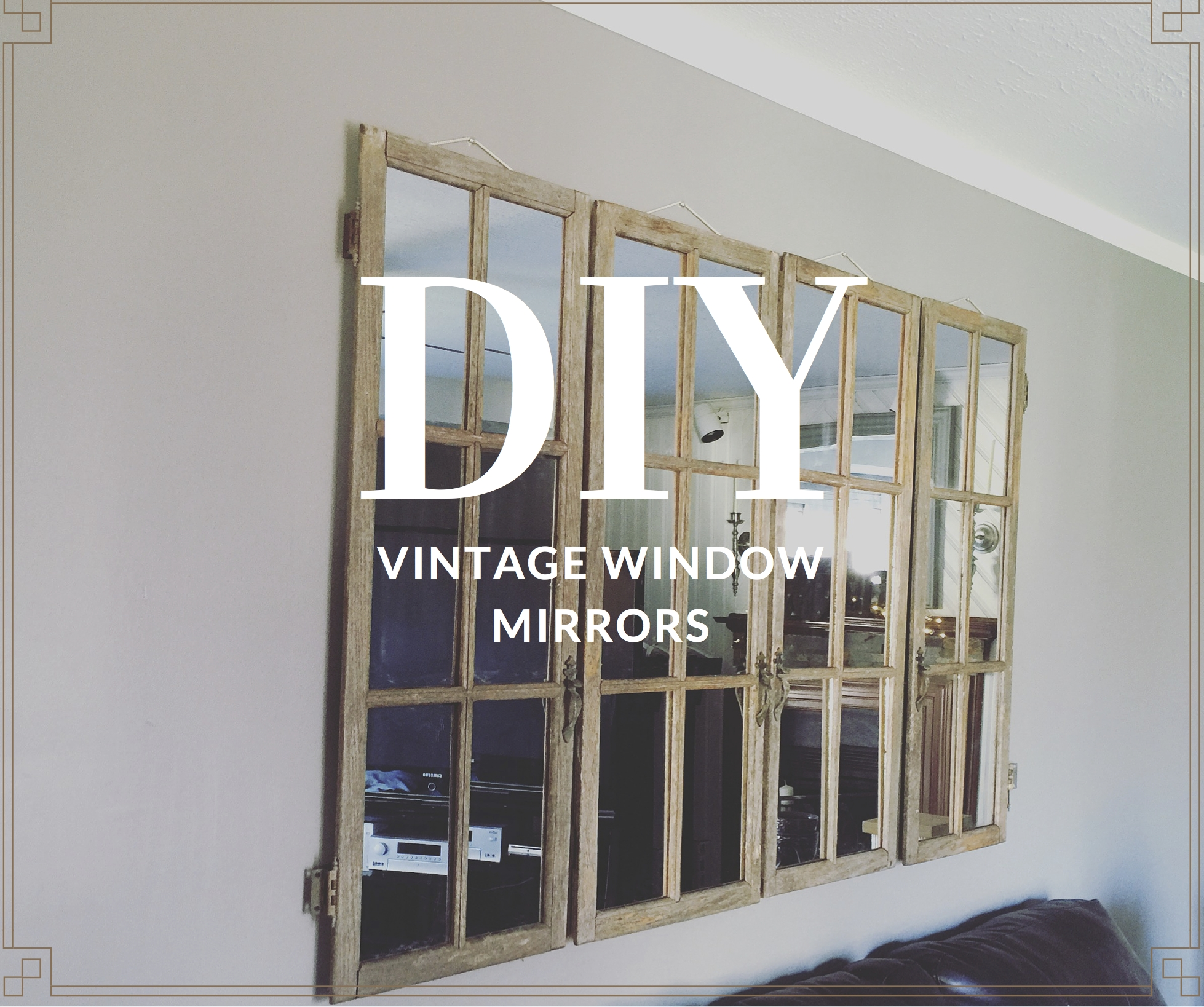 Diy Vintage Window Mirrors - Positively Glamorous pertaining to Window Mirrors (Image 10 of 15)