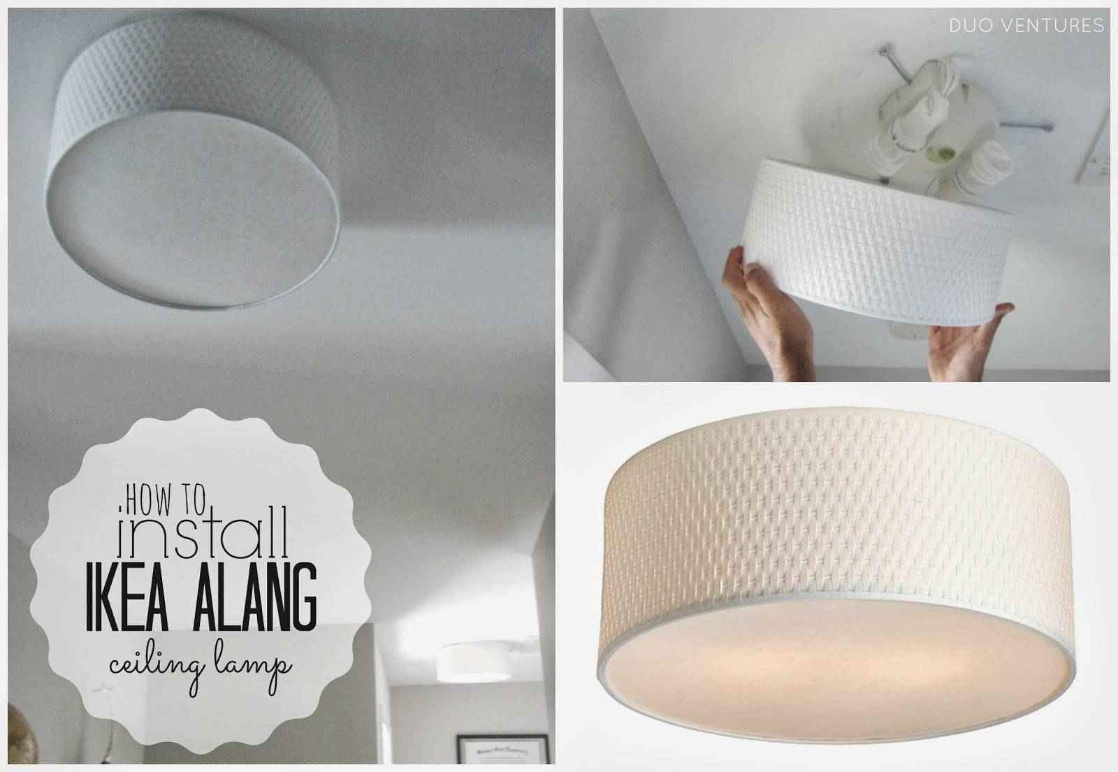 Duo Ventures: How To Install: Ikea Alang Ceiling Lamp in Ikea Drum Lights (Image 7 of 15)