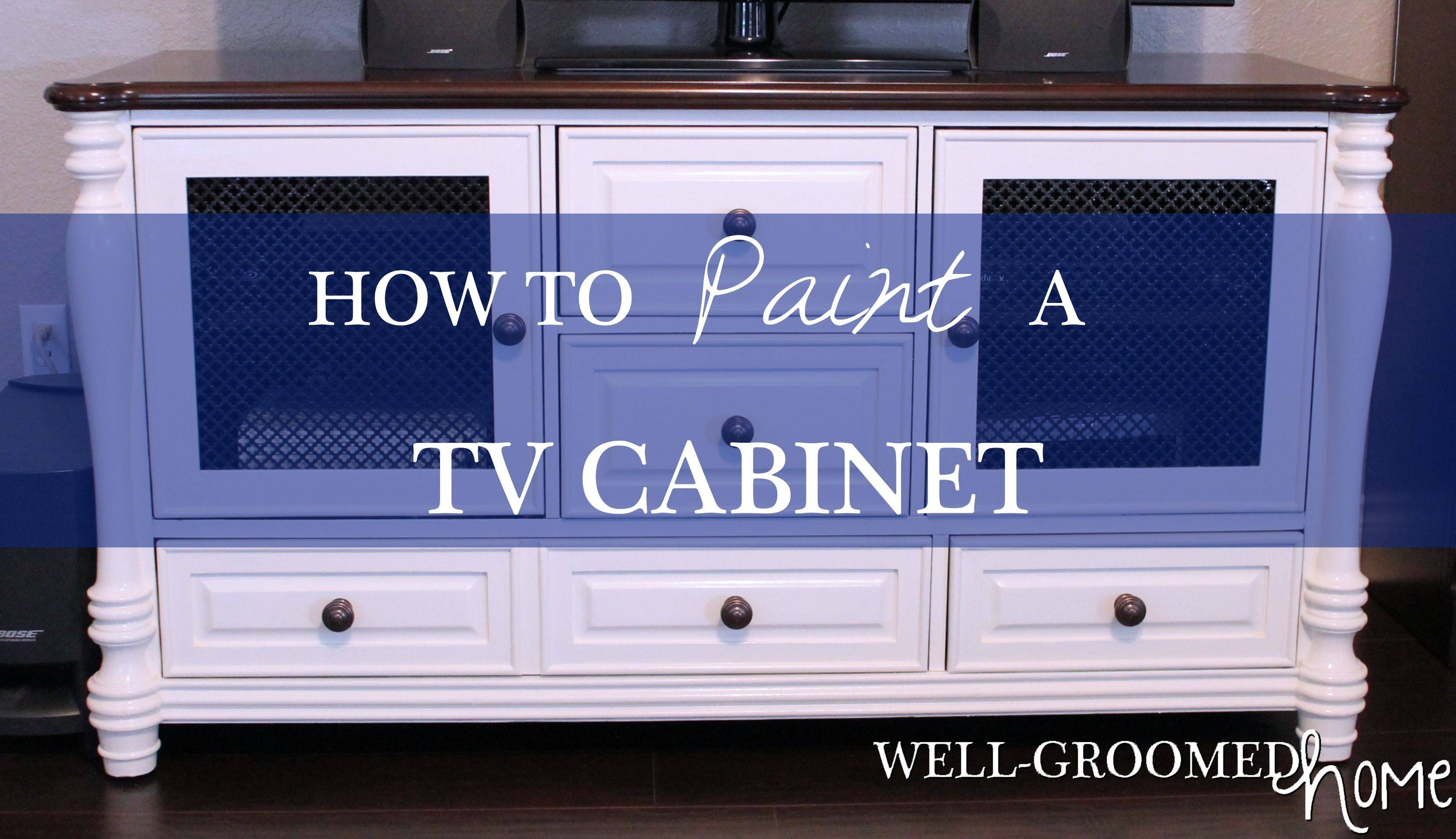 Painting A Tv Cabinet - Well-Groomed Home with regard to White Painted Tv Cabinets (Image 13 of 15)
