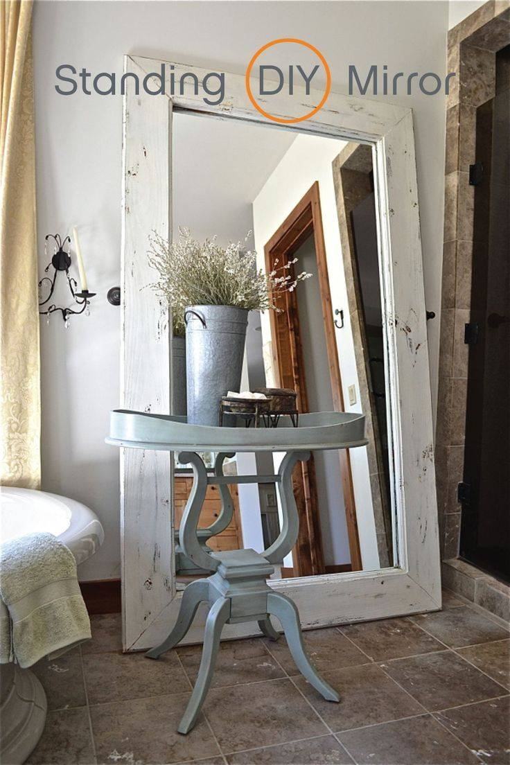 Best 25+ Rustic Floor Mirrors Ideas On Pinterest | Rustic Mirrors within Large Old Mirrors (Image 7 of 15)