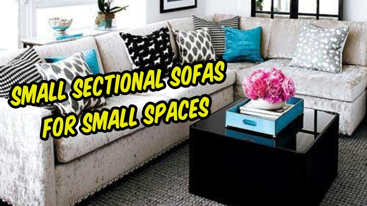 Small Sectional Sofas For Small Spaces | Living Room, Apartments Within Sectional Sofas For Small Living Rooms (View 8 of 10)