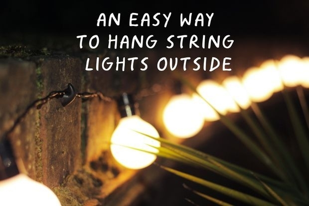 An Easy Way To Hang String Lights Outside | Hanging Christmas Lights in Outdoor Hooks For Hanging Lights (Image 1 of 10)