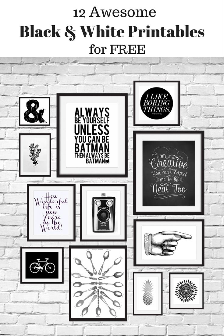 12 Free Black And White Printables Great For Using In Your Gallery Within Black And White Wall Art (Gallery 15 of 20)