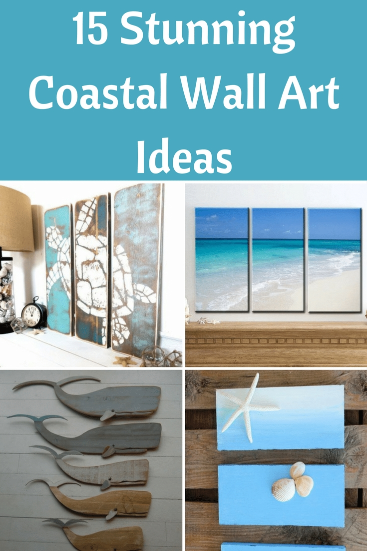 15 Stunning Coastal Wall Art Ideas Pinterest - Beach Bliss Living in Coastal Wall Art (Image 1 of 20)