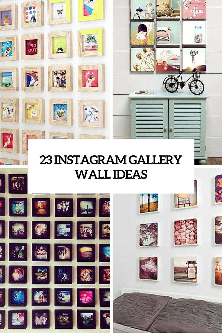 23 Instagram Gallery Wall Ideas For Trendy Décor - Shelterness inside Instagram Wall Art (Image 1 of 20)
