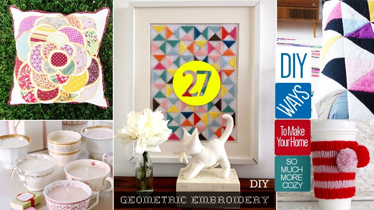 27 Cute Diy Home Decor Crafts – Youtube Pertaining To Diy Wall Art Projects (Gallery 17 of 20)