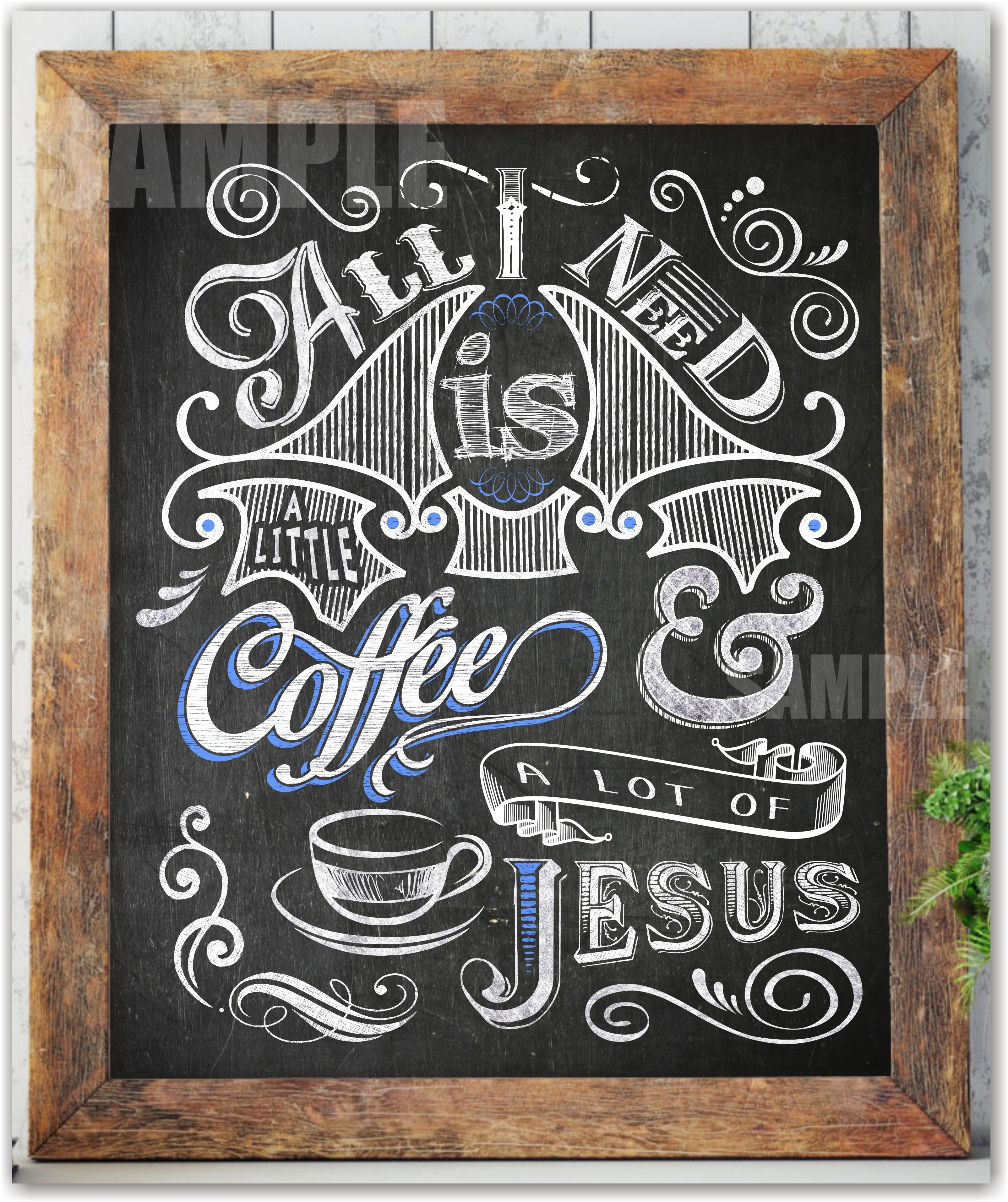 All I Need Is A Little Coffee And A Lot Of Jesus Coffee Wall Art intended for Coffee Wall Art (Image 1 of 20)