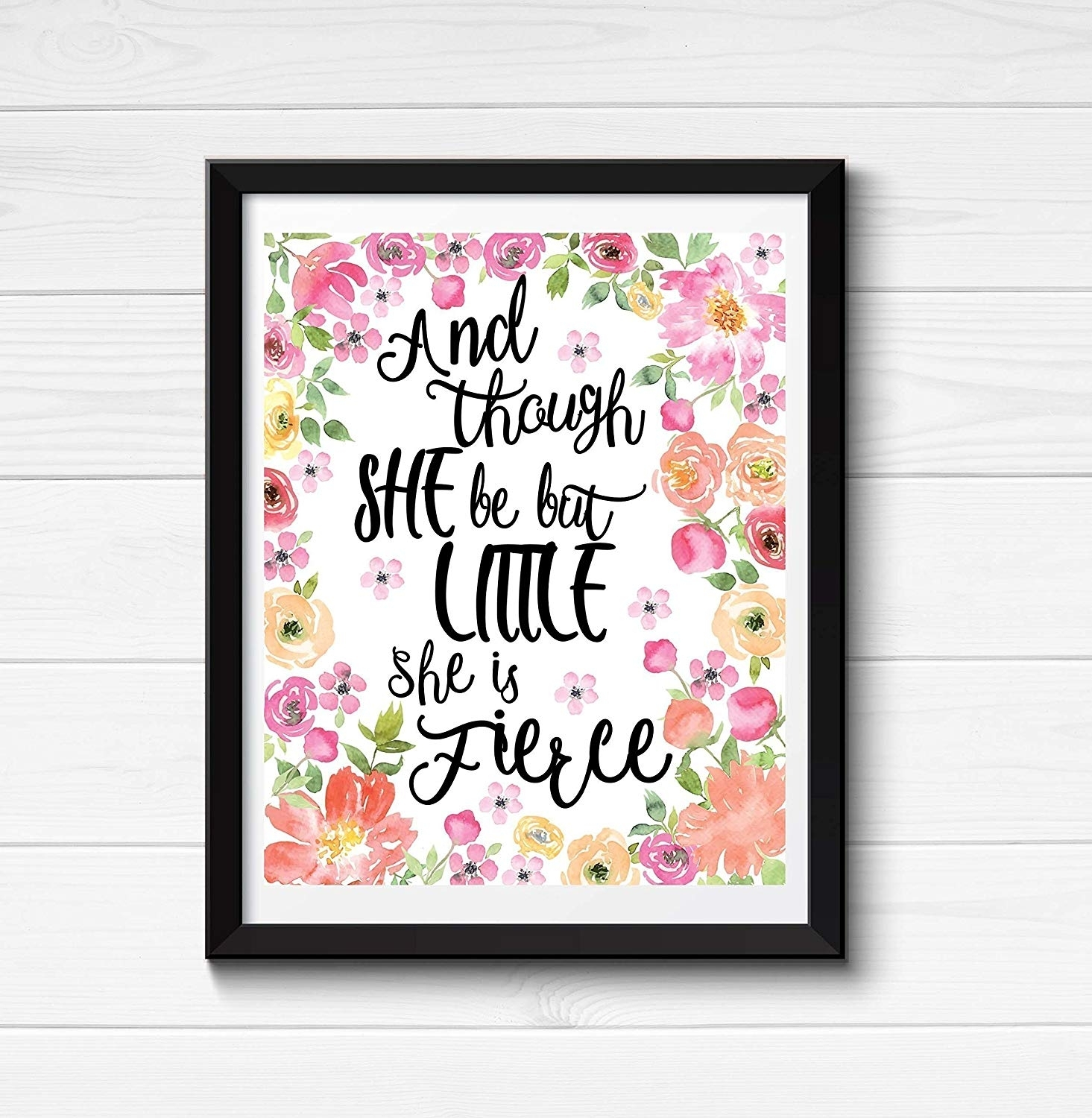 And Though She Be But Little She Is Fierce Print, Shakespeare Quote Inside Though She Be But Little She Is Fierce Wall Art (View 18 of 20)