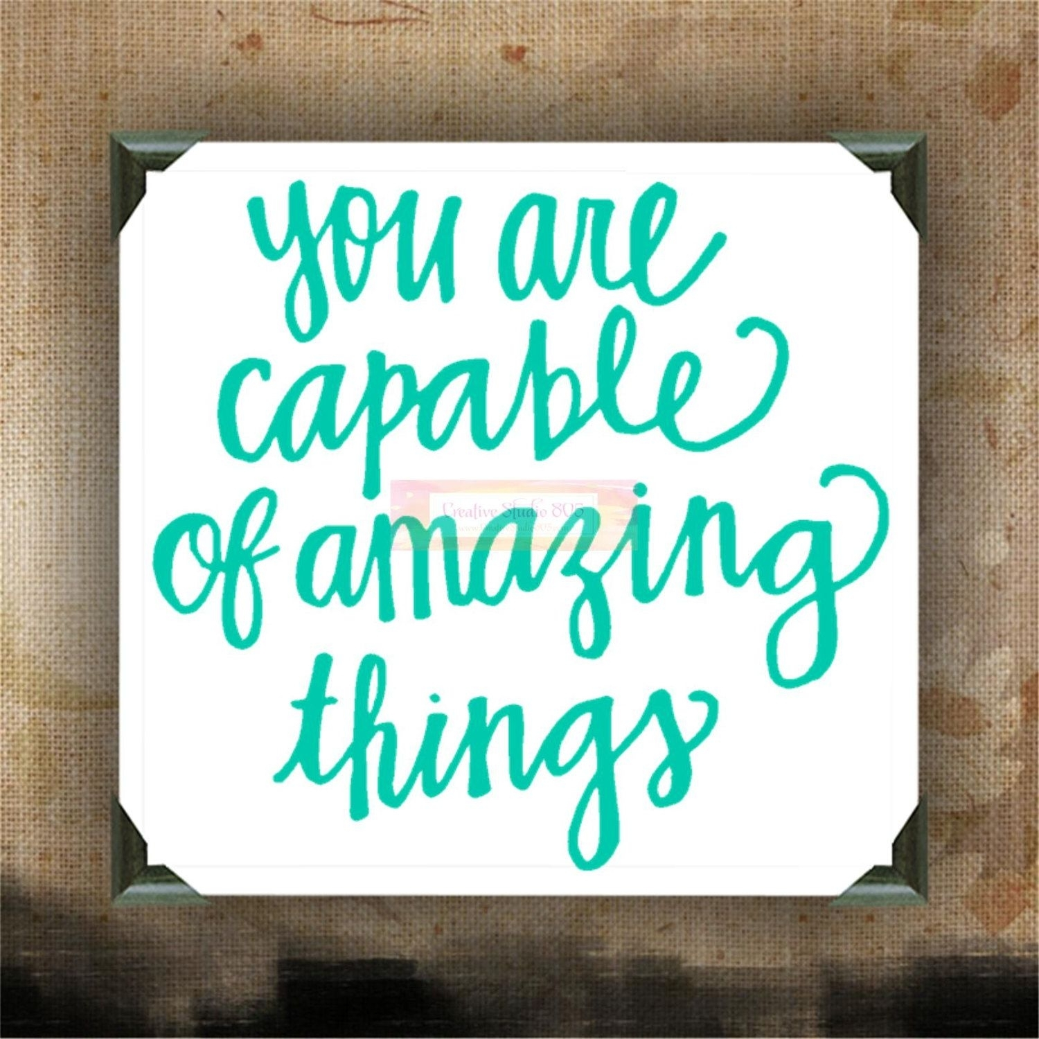 Awesome You Are Capable Of Amazing Things Painted Canvases Wall Throughout Inspirational Wall Art Canvas (View 4 of 20)