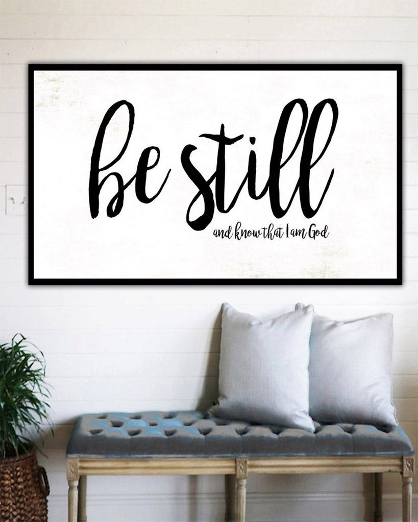 Be Still And Know – Fixer Upper Style Sign Wall Art Canvas With Regard To Love Wall Art (View 3 of 20)