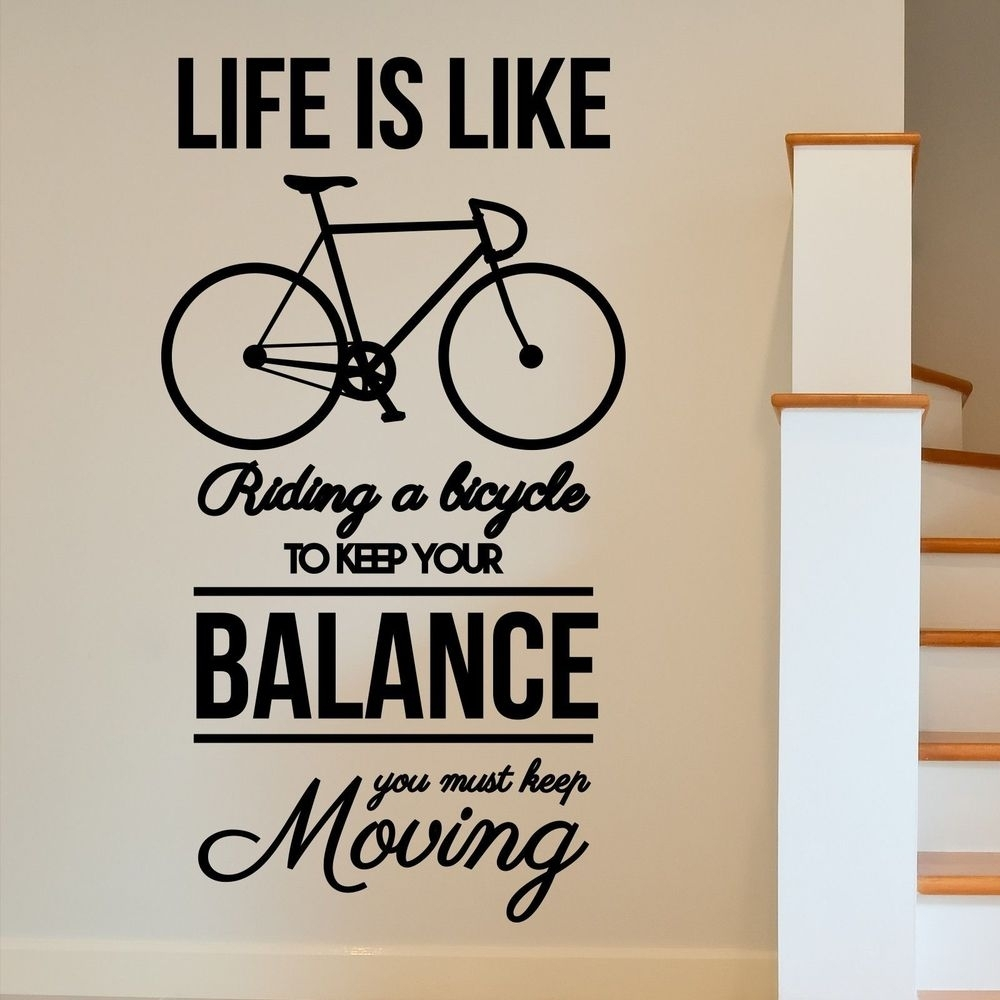 Bike Inspirational Motivational Wall Art Sticker Life Is Like Riding Pertaining To Motivational Wall Art (View 10 of 20)