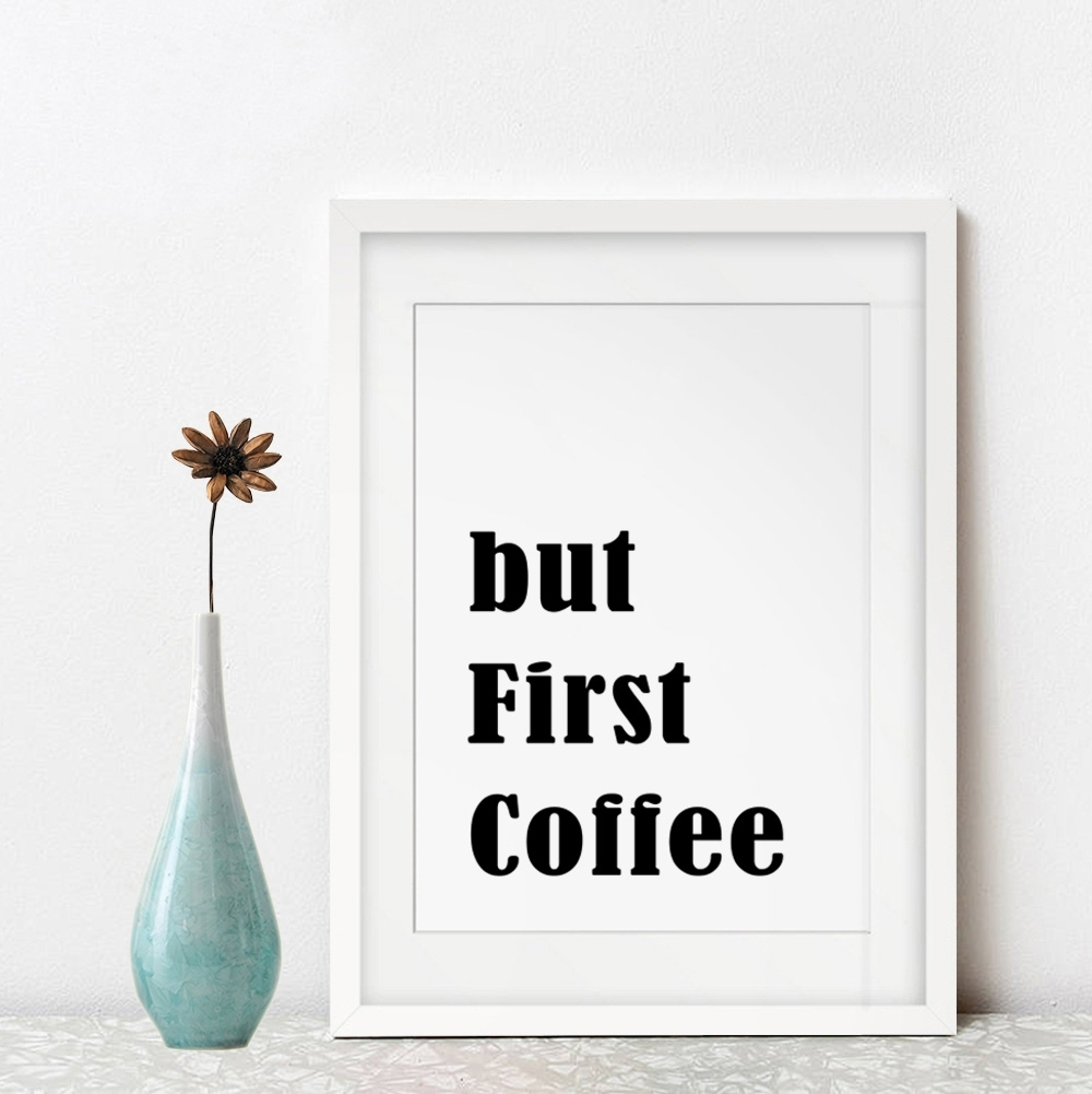 But First Coffee Wall Art Kitchen Home Decor Inspiration Black for Coffee Wall Art (Image 4 of 20)