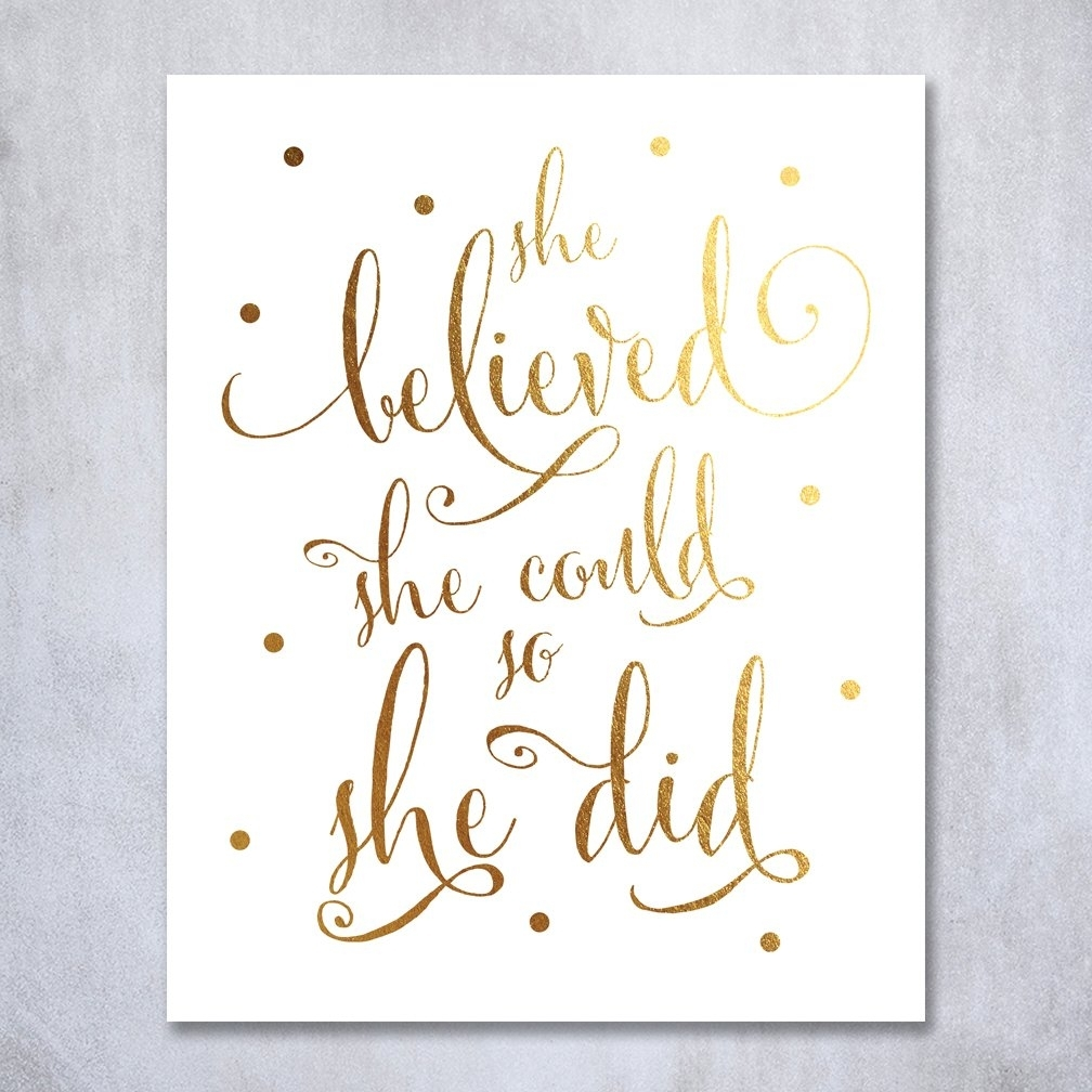 Buy She Believed She Could So She Did Gold Foil Art Print pertaining to She Believed She Could So She Did Wall Art (Image 4 of 20)