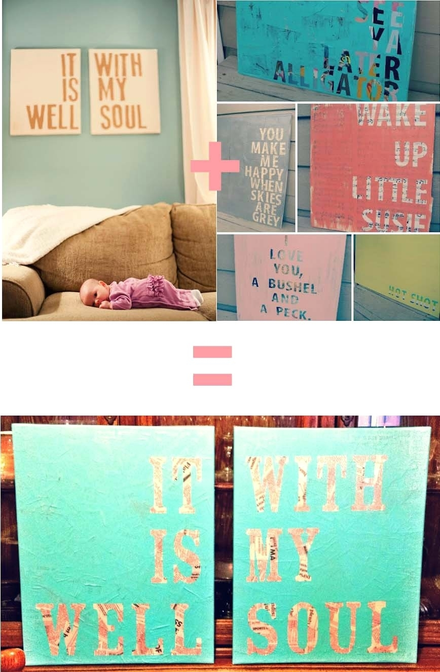 Canvas Wall Art Quotes Diy Quote Of - Thebusinessuk throughout Canvas Wall Art Quotes (Image 7 of 20)