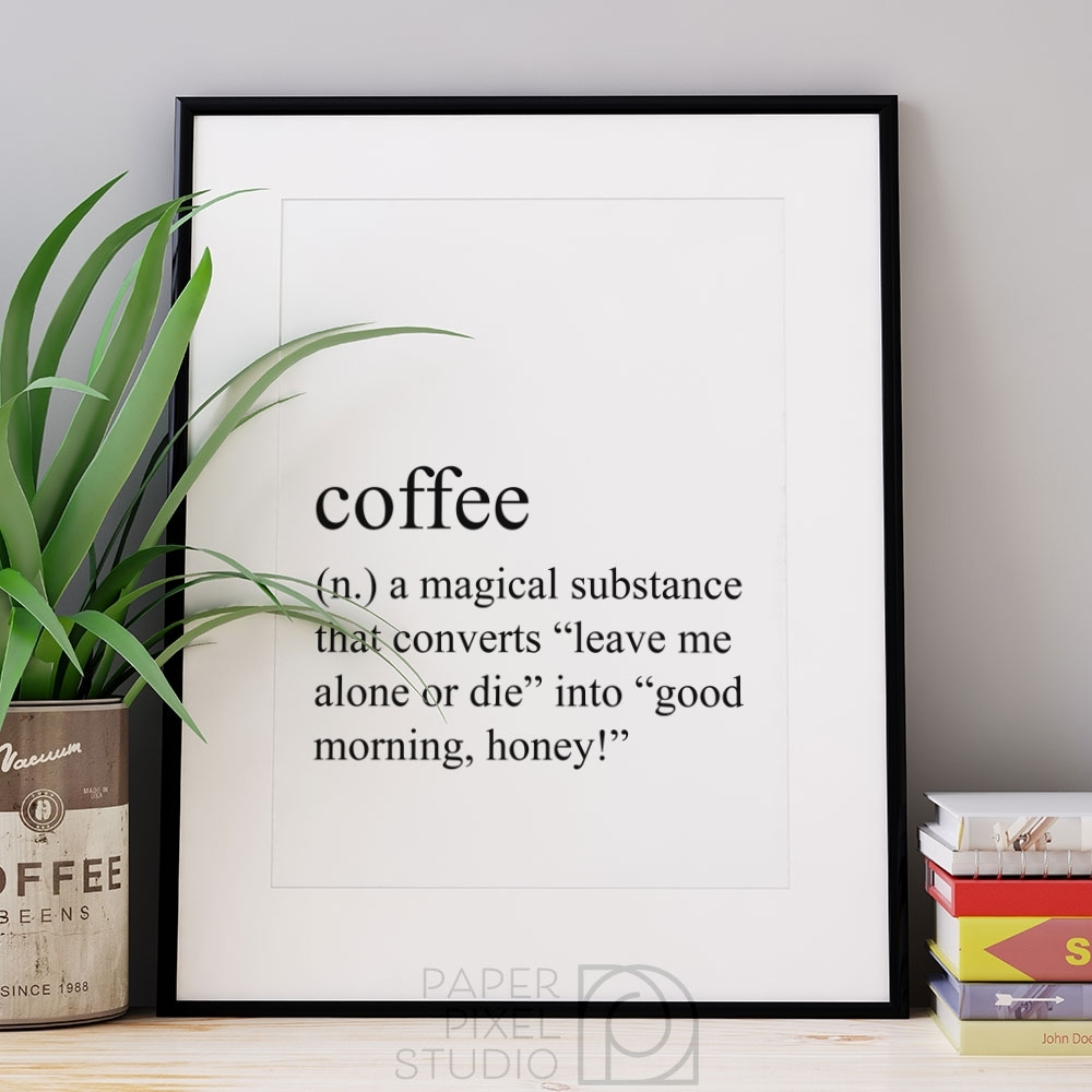 Coffee Definition Print, Printable Art, Dictionary Print, Coffee Art pertaining to Coffee Wall Art (Image 8 of 20)