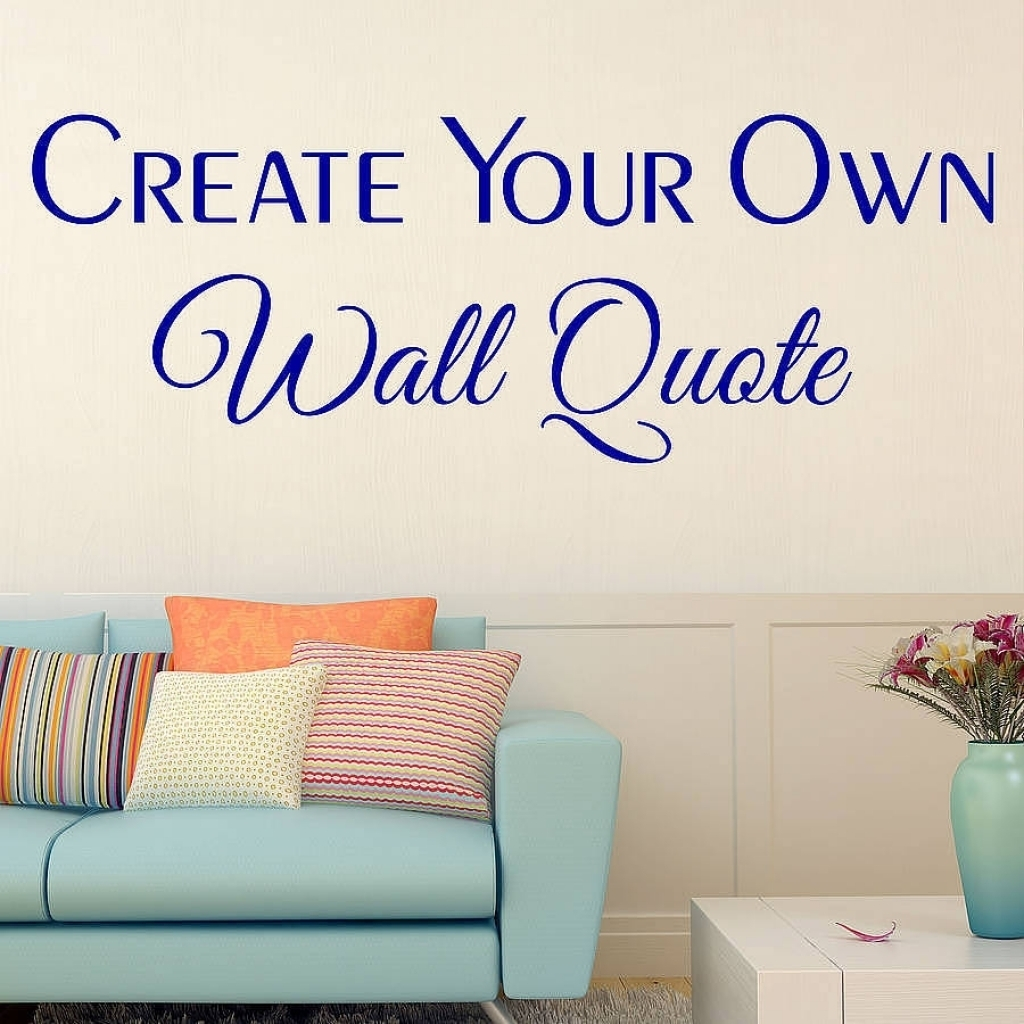 Custom Wall Stickers Wall Art Quotes Designs Gemma Duffy Within throughout Custom Wall Art (Image 9 of 20)