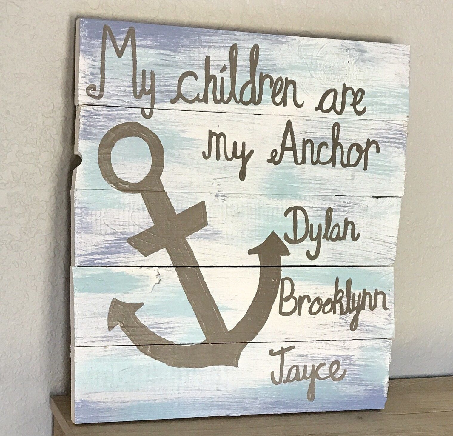 Custom Wood Sign - My Children Are My Anchor - Tropical Wall Art intended for Anchor Wall Art (Image 8 of 20)