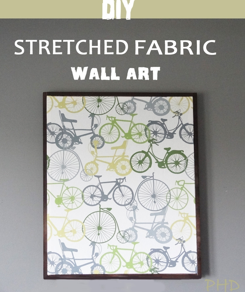 Diy Stretched Fabric Wall Art inside Fabric Wall Art (Image 7 of 20)