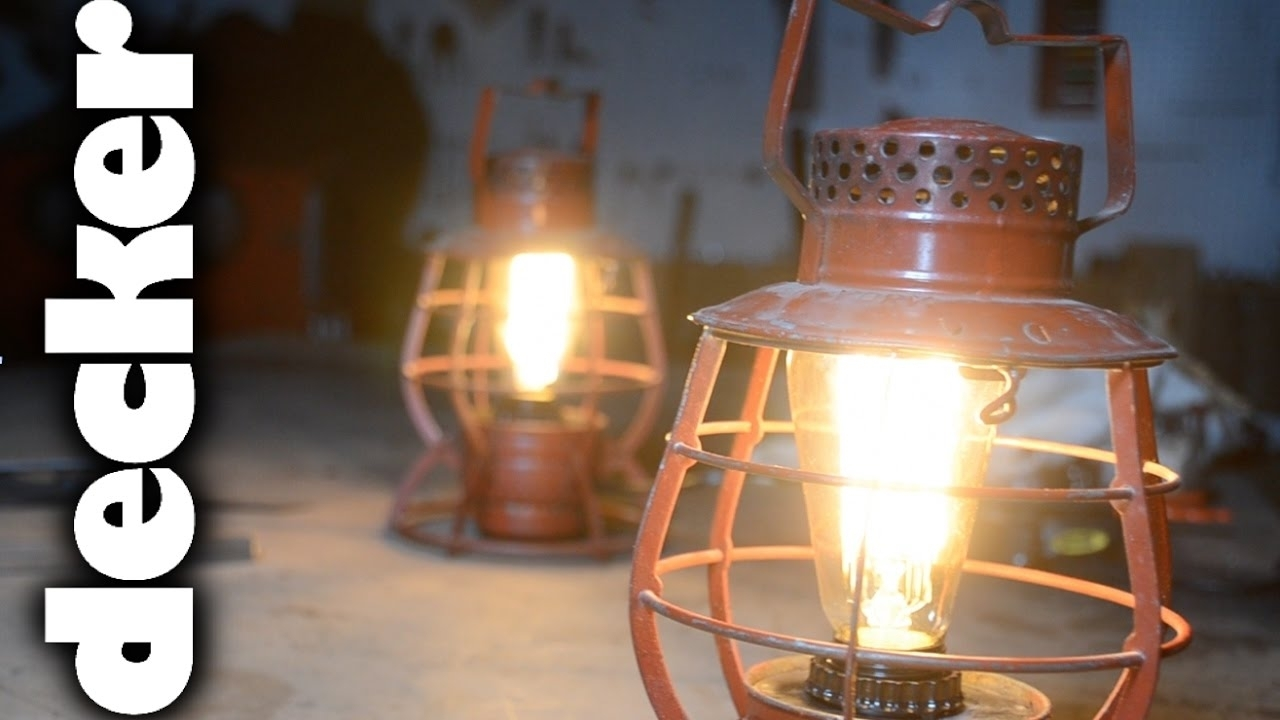 Diy: Turn Vintage Train Lanterns Into Lamps - Youtube with regard to Outdoor Railroad Lanterns (Image 9 of 20)