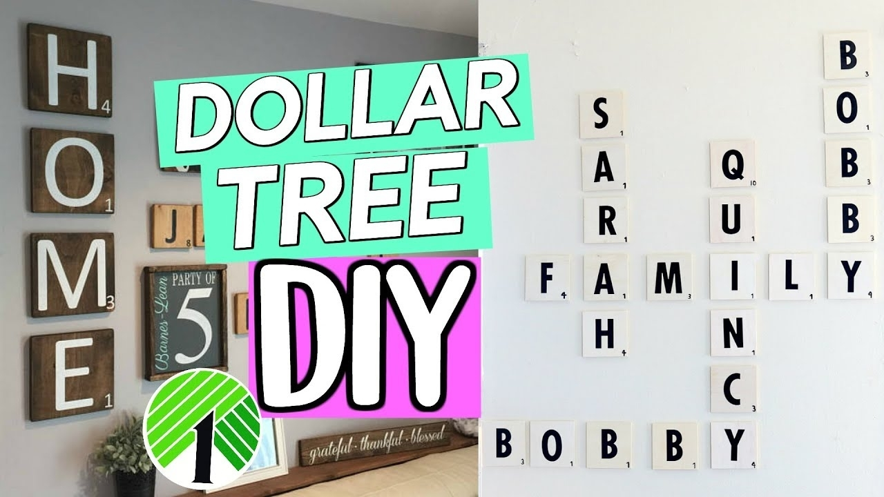 Dollar Tree Diy: Family Scrabble Wall Art! Rustic Dollar Inside Scrabble Wall Art (View 3 of 20)