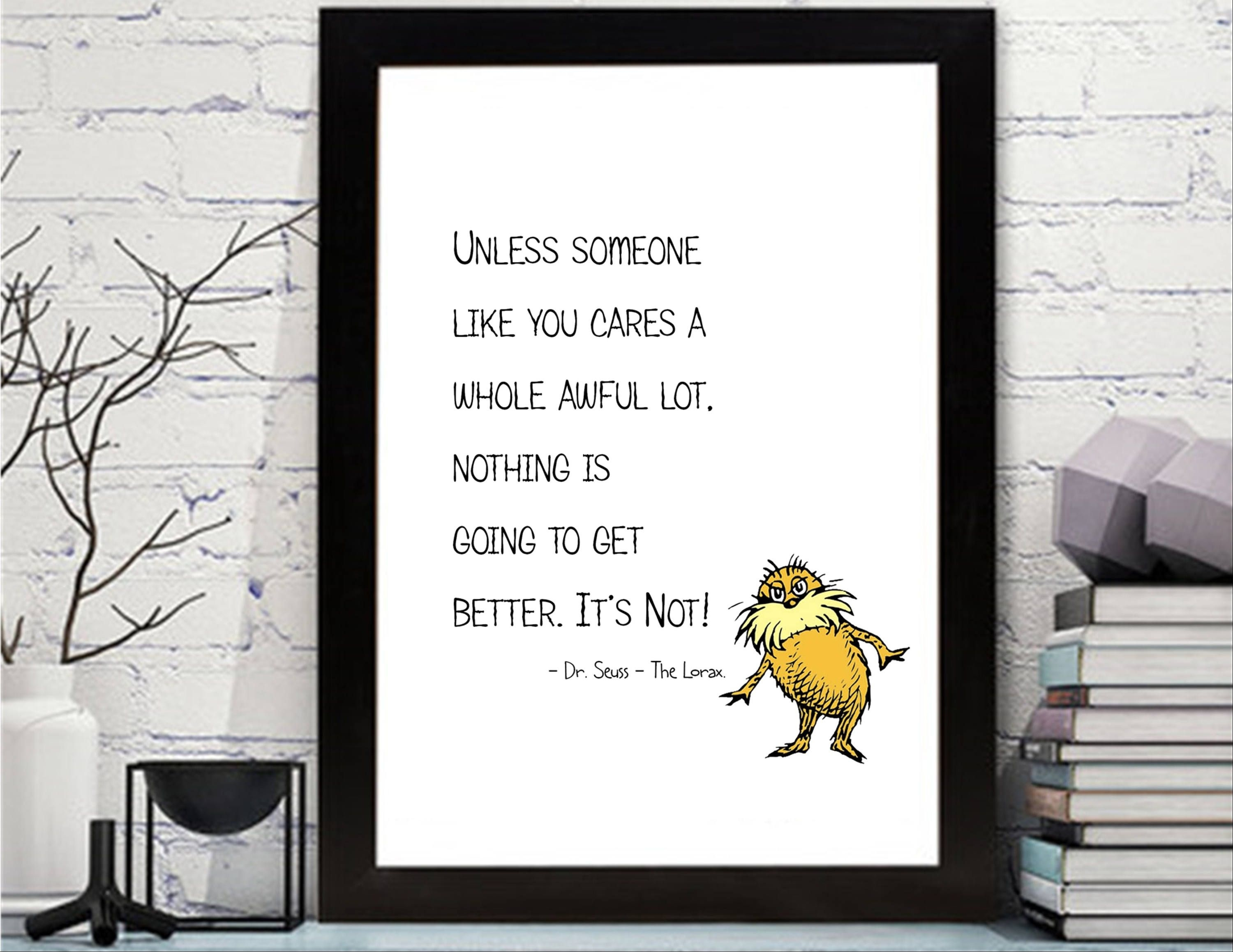 Dr Seuss The Lorax Quotes Printable Dr Seuss Lorax, Dr Seuss Wall Throughout Dr Seuss Wall Art (View 5 of 20)