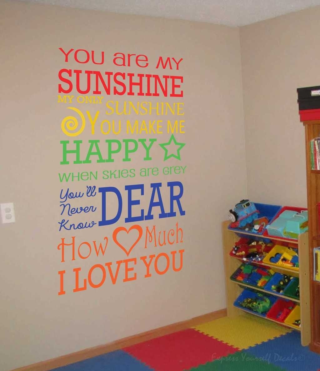 Express Love With Our Love Based Wall Decals Regarding You Are My Sunshine Wall Art (Photo 12 of 25)