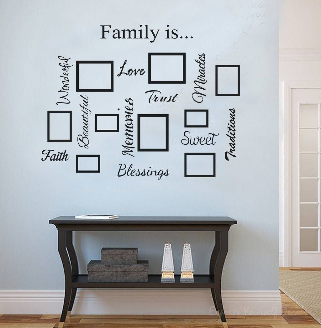 Family Quote & Picture Frame Gallery Wall with Wall Art Quotes (Image 8 of 20)