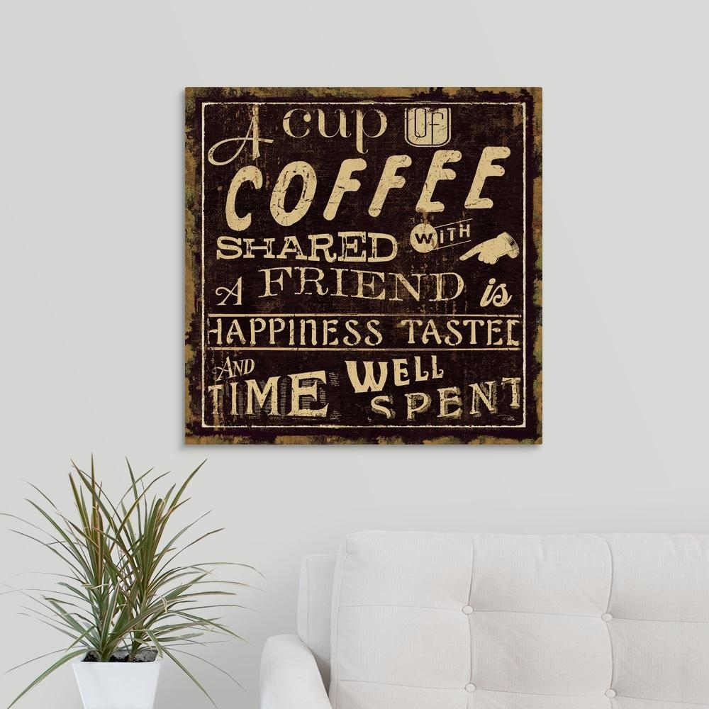 "Greatbigcanvas ""coffee Quote I""pela Studio Canvas Wall Art for Coffee Wall Art (Image 17 of 20)"