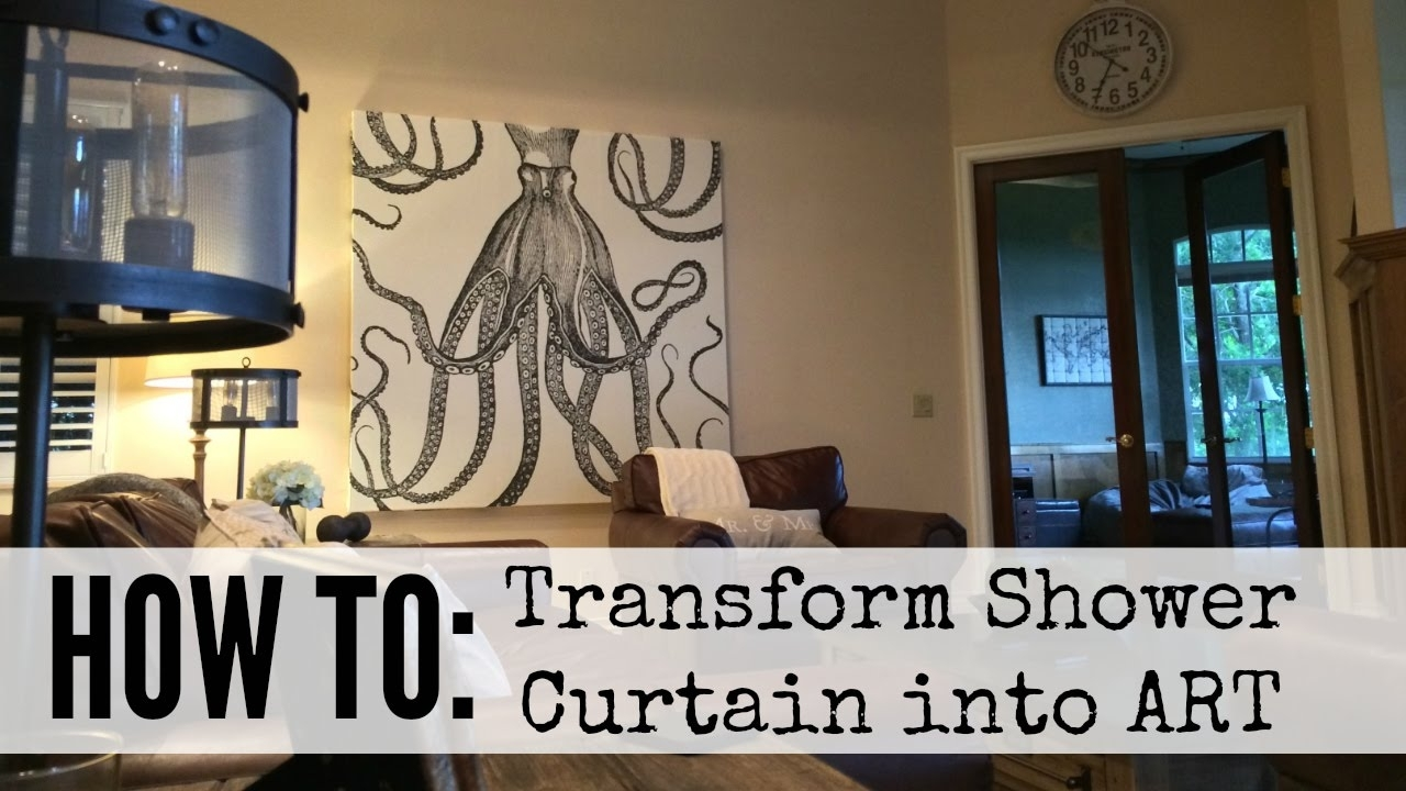 How To Create Shower Curtain Art - Youtube within Shower Curtain Wall Art (Image 12 of 20)