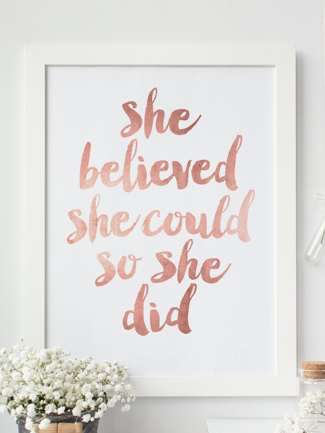 "Inspirational Print ""she Believed She Could So She Did"" Quote with regard to She Believed She Could So She Did Wall Art (Image 7 of 20)"