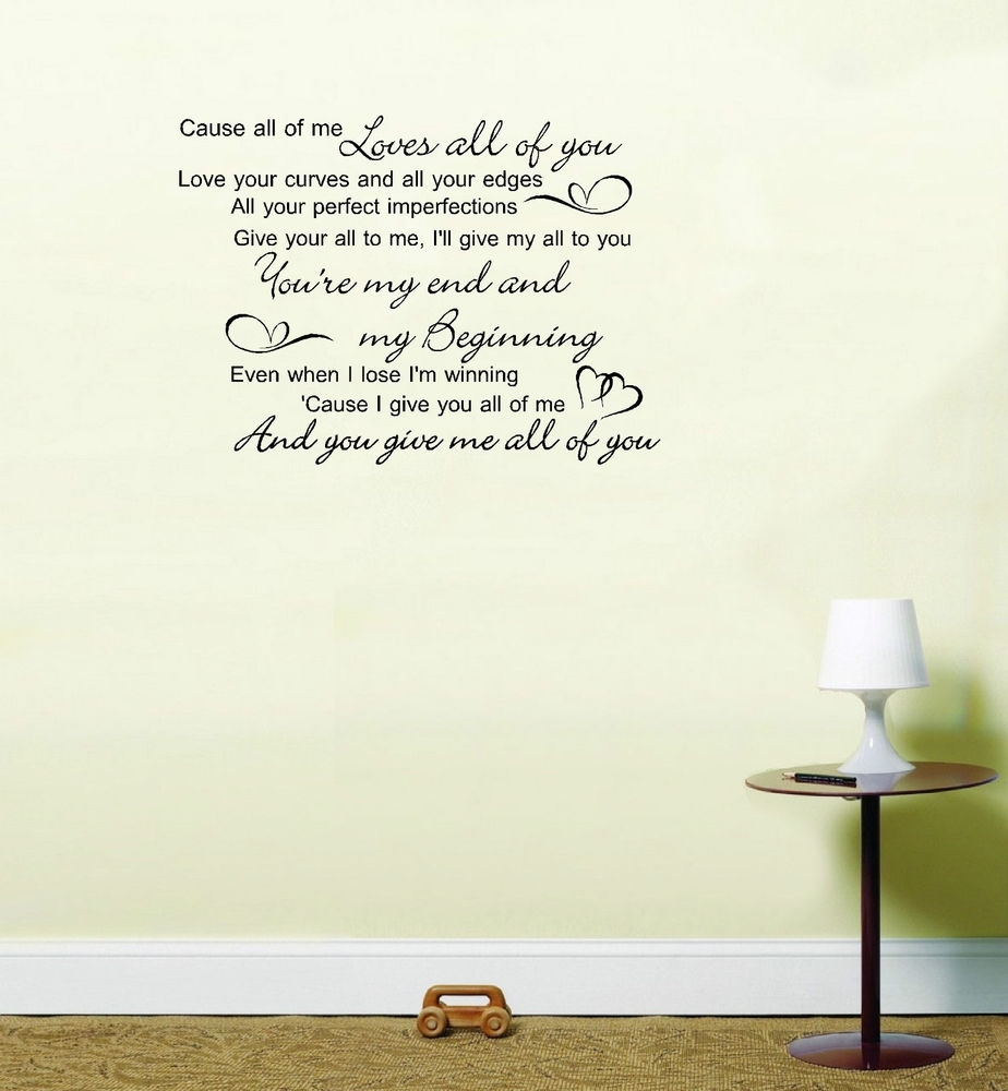 John Legend All Of Me Love Song Lyrics Quote Vinyl Sticker Wall Art Throughout Song Lyric Wall Art (View 9 of 20)