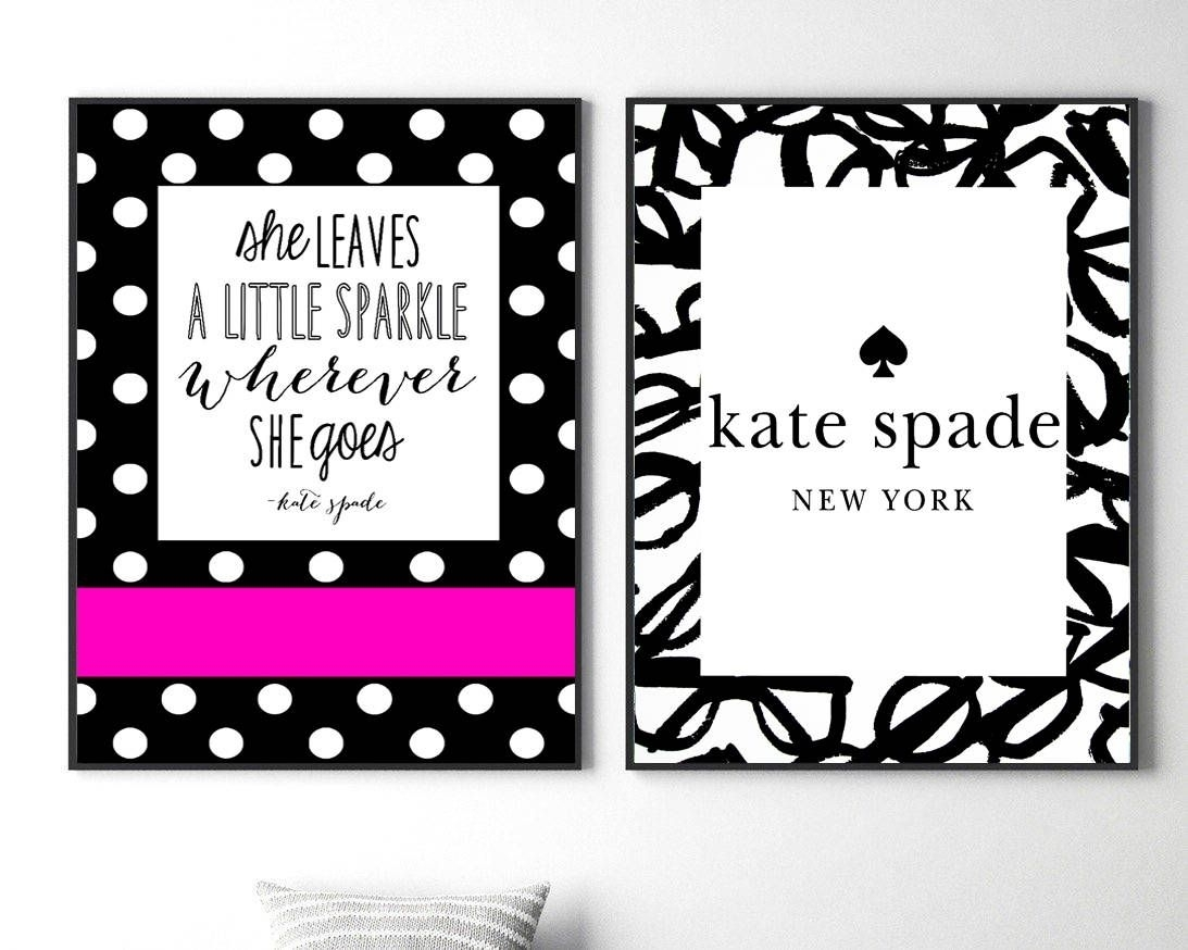 Kate Spade Prints Fashion Wall Art Set Kate Spade Quote Print Kate Pertaining To Kate Spade Wall Art (Gallery 10 of 20)