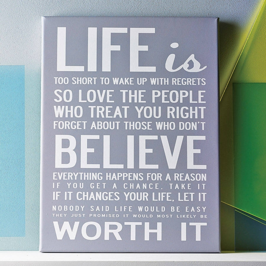 Life Is Too Short' Quote Print Or Canvasi Love Design With Quote Wall Art (Photo 17 of 20)