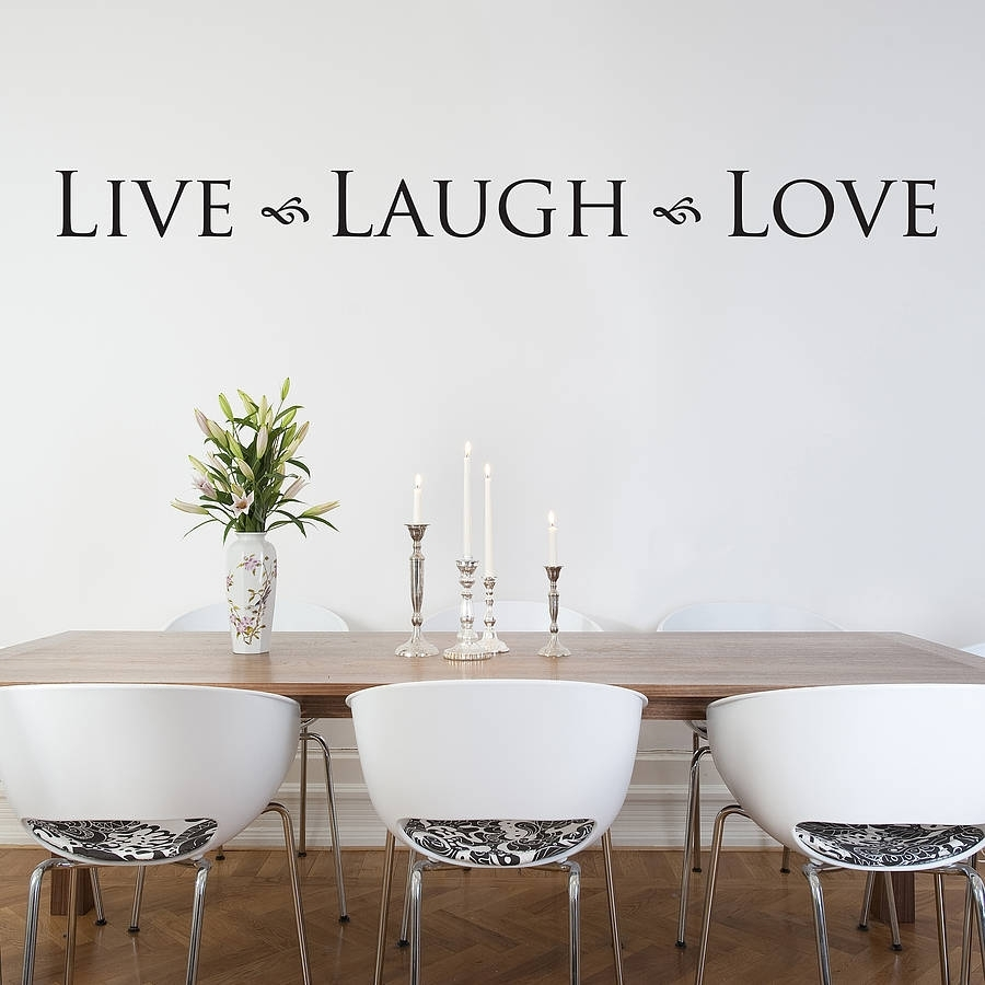 Live Laugh Love' Wall Stickernutmeg | Notonthehighstreet Regarding Love Wall Art (View 8 of 20)