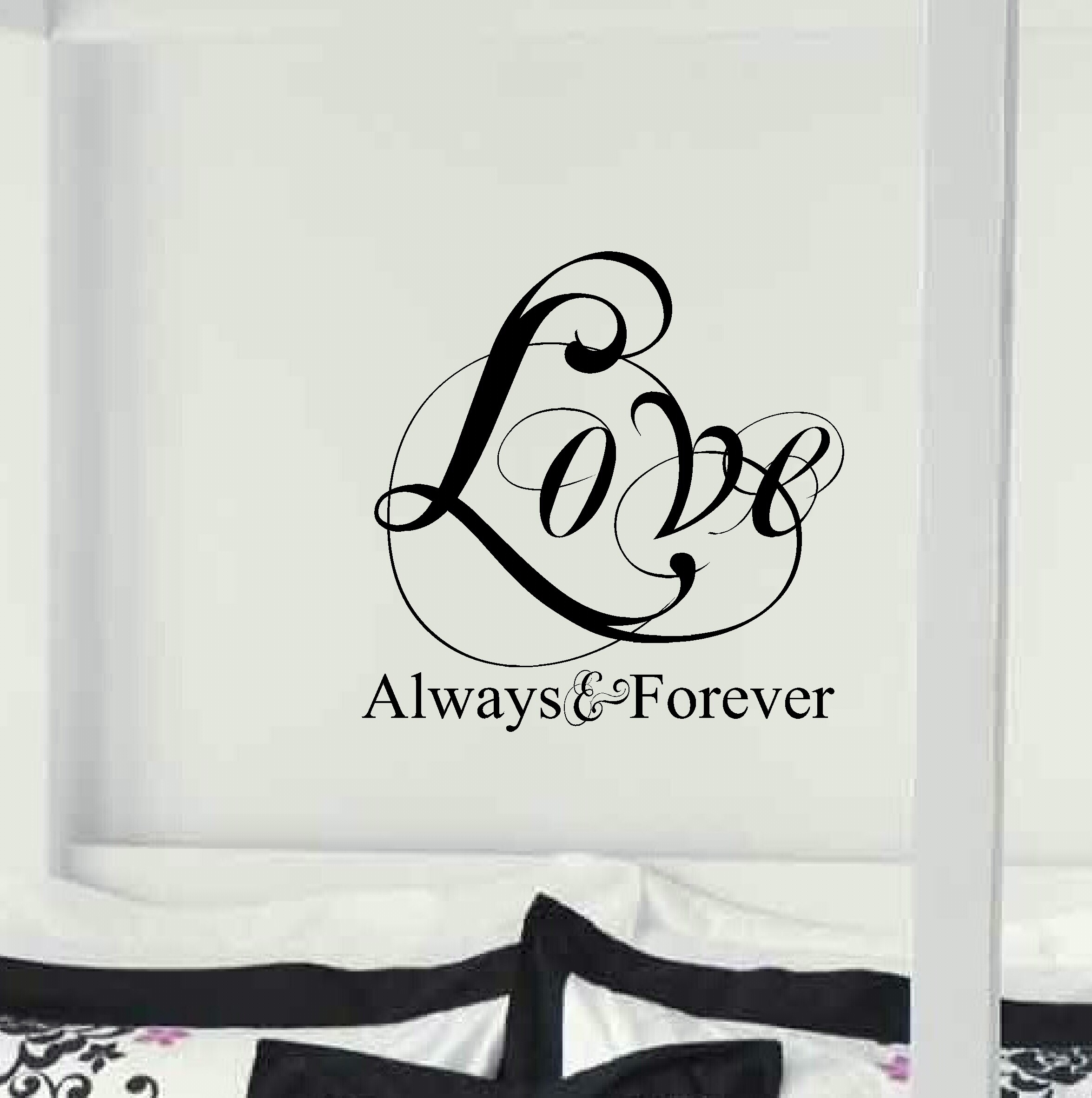 Love Always & Forever – Bedroom Wall Decor – Written Wall Decals Inside Love Wall Art (View 11 of 20)