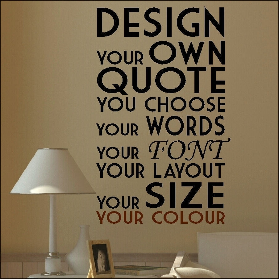 New Customized Wall Art Quotes Collection | Wall Decoration 2018 In Custom Wall Art (Photo 9 of 20)