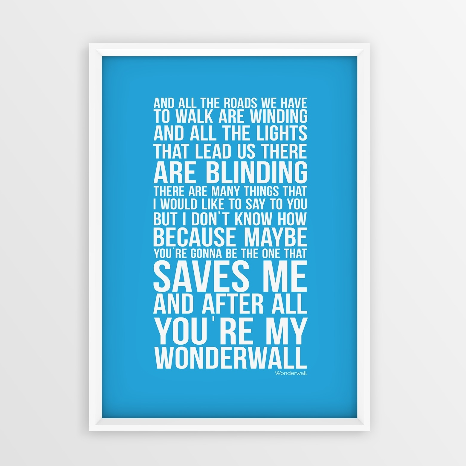 Oasis Wonderwall Song Lyrics Wall Art Typology Gift Idea Couples In Song Lyric Wall Art (View 11 of 20)