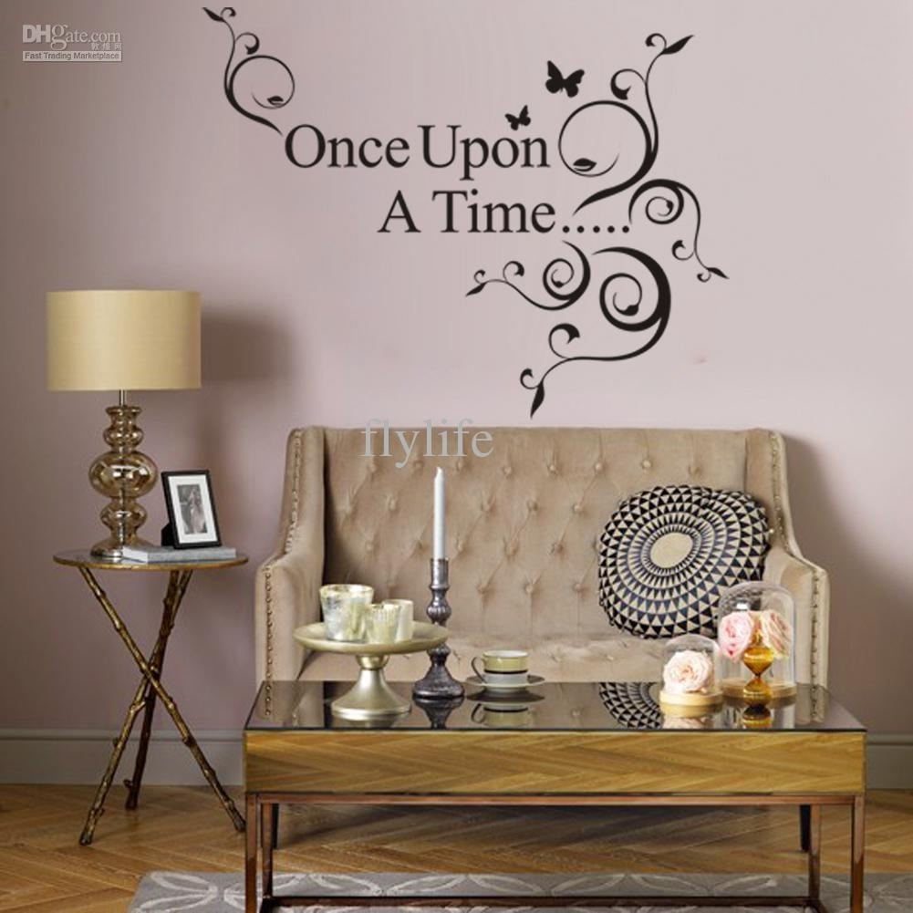 Once Upon A Time Vinyl Wall Lettering Stickers Quotes And Sayings Within Wall Art Sayings (View 6 of 20)