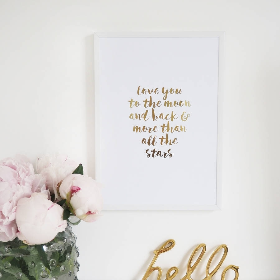 Original Love You To The Moon And Back Wall Art Foil Print Beautiful Throughout Teen Wall Art (View 4 of 20)