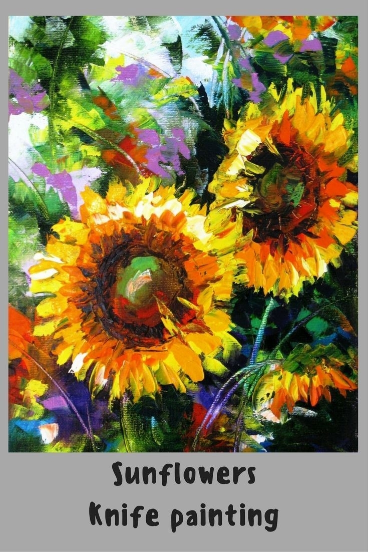 Palette Knife Painting On Canvas. Sunflower Wall Art pertaining to Sunflower Wall Art (Image 11 of 20)