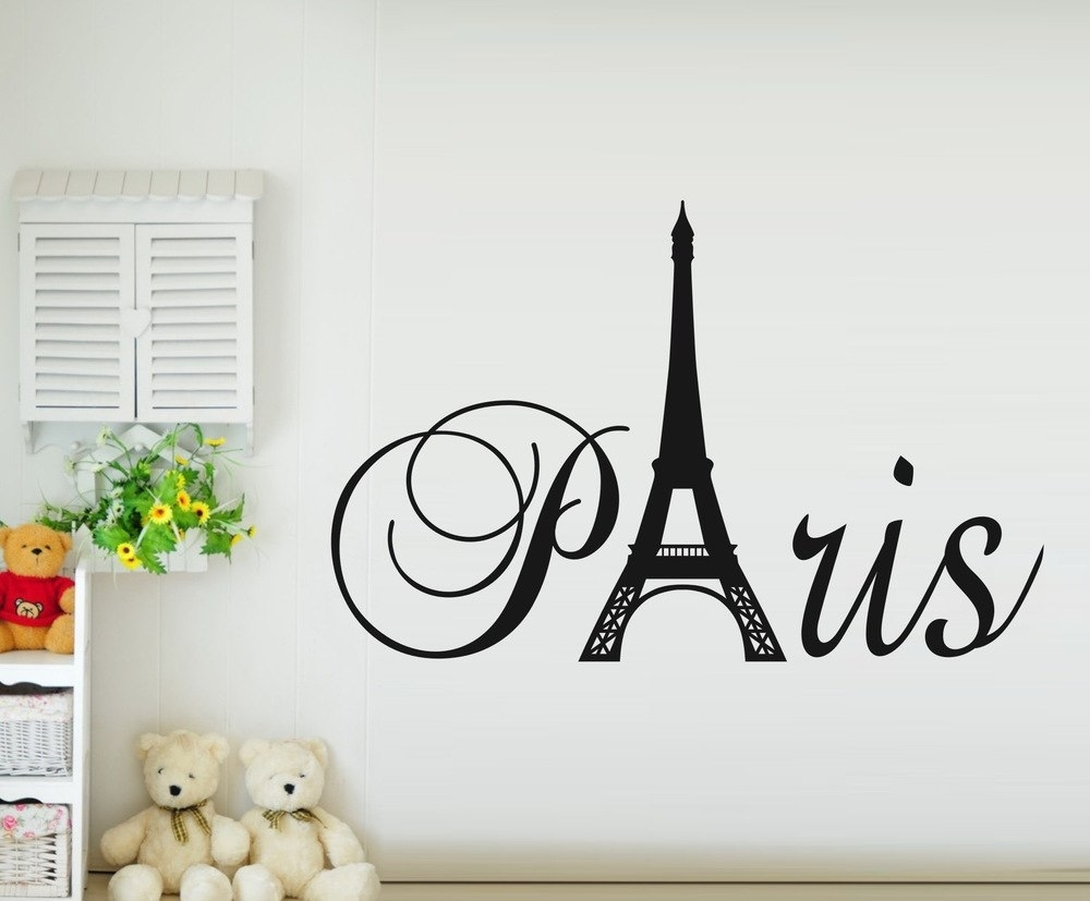 Paris Art Eiffel Tower Removable Vinyl Wall Stickers Decals Quote Throughout Eiffel Tower Wall Art (Photo 10 of 20)