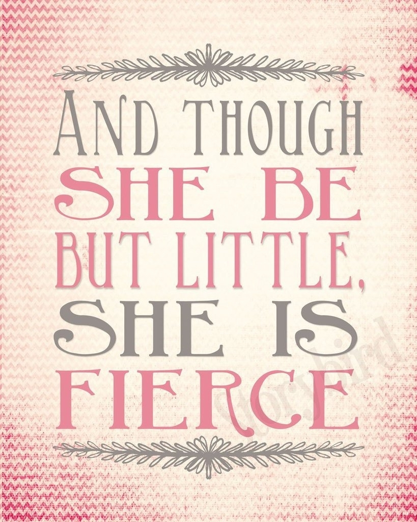 Pink Nursery Print Set And Though She Be But Little She, Though She With Though She Be But Little She Is Fierce Wall Art (Photo 17 of 20)