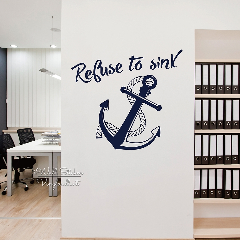 Refuse To Sink Quote Wall Sticker Anchor Wall Decal Diy Modern Quote intended for Anchor Wall Art (Image 16 of 20)