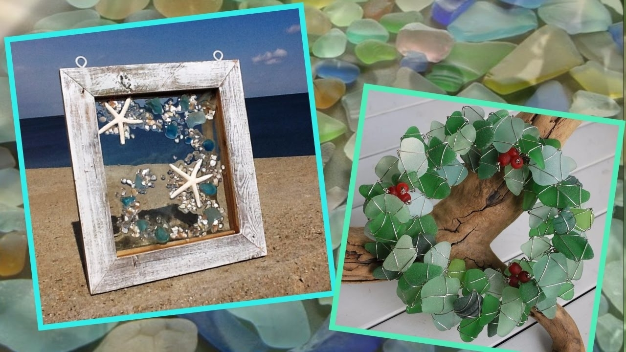 Sea Glass Crafts Ideas Decorating With Sea Glass – Youtube For Sea Glass Wall Art (View 13 of 20)